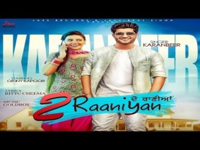 2 Raaniyan Song Lyrics