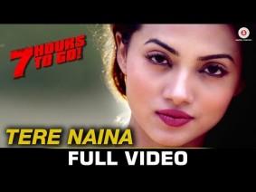 Tere Naina Song Lyrics