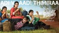Adi Vaadi Thimiraa Song Lyrics