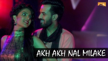 Akh Akh Nal Milake Song Lyrics