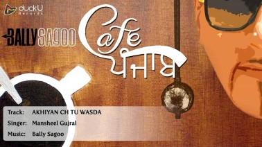 Akhiyan Ch Tu Wasda Song Lyrics