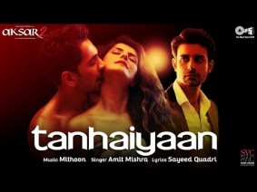 Tanhaiyaan Song Lyrics