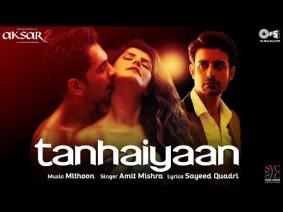 Tanhaiyaan Song Lyrics