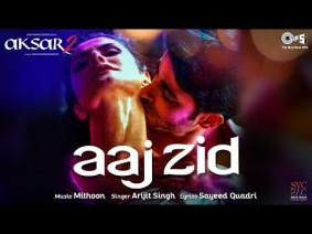 Aaj Zid Song Lyrics