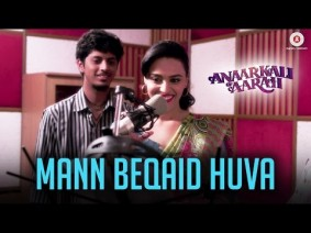Mann Beqaid Huva Song Lyrics