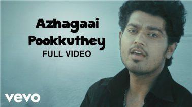 Azhagai Pookuthe Song Lyrics