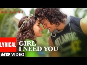 Girl I Need You Song Lyrics