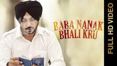 Baba Nanak Bhali Kru Song Lyrics