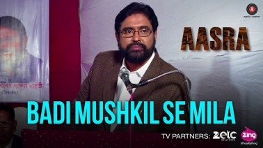 Badi Mushkil Se Mila Song Lyrics