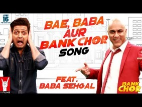 Bae Baba Aur Bank Chor Song Lyrics