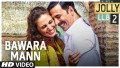 Bawara Mann Song Lyrics