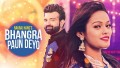 Bhangra Paun Deyo Song Lyrics