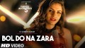 Bol Do Na Zara Acoustic Song lyrics