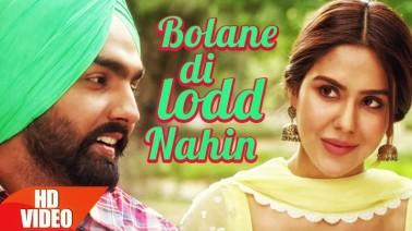Bolane Di Lodd Nahin Song Lyrics