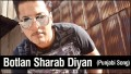 Botlan Sharab Diyan Song Lyrics