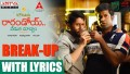 Break-Up Song Lyrics