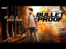 Bullet Proof Song Lyrics