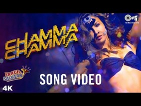 Chamma Chamma Song Lyrics