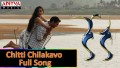 Chitti Chilakavo Song Lyrics