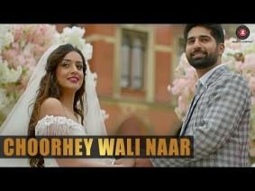 Choorhey Wali Naar Song Lyrics