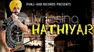 Hathiyar Song Lyrics