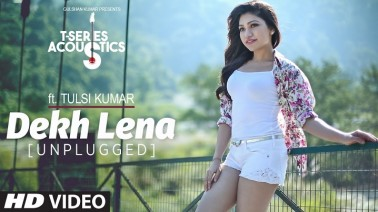 Dekh Lena Unplugged Song Lyrics