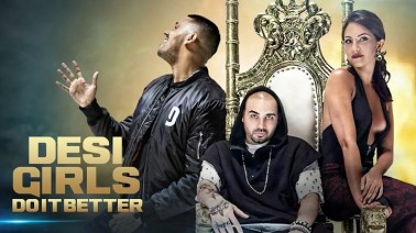 Desi Girls Do It Better Song Lyrics