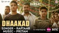 Dhaakad song Lyrics Song Lyrics