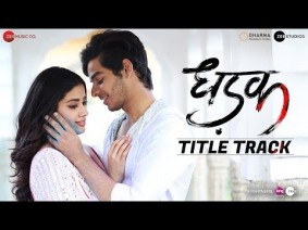 Dhadak Title Track Song Lyrics