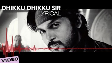 Dhikku Dhikku Sir Song Lyrics