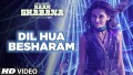 Dil Hua Besharam Song Lyrics