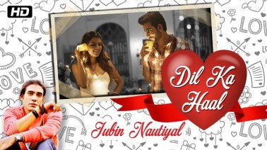 Dil Ka Haal Song Lyrics