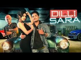 Dilli Sara Song Lyrics