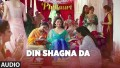 Din Shagna Da Song Lyrics