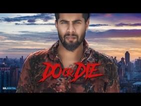 Do Or Die Song Lyrics