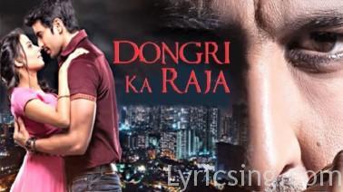 Dongri Ka Raja Lyrics