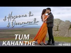 Tum Kahan The Song Lyrics