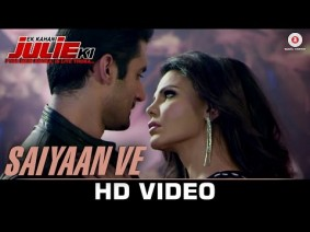 Saiyaan Ve Song Lyrics