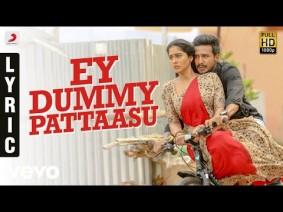 Ey Dummy Pattaasu Song Lyrics
