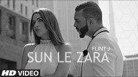 Flint J : Sun Le Zara Lyrics