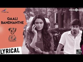 Gaali Bandhanthe Song Lyrics