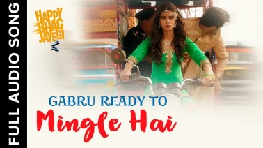 Gabru Ready To Mingle Hai Song Lyrics