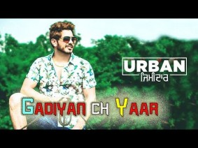 Gadiyan Ch Yaar Song Lyrics