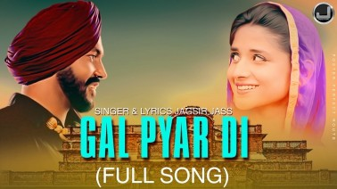Gal Pyar Di Song Lyrics