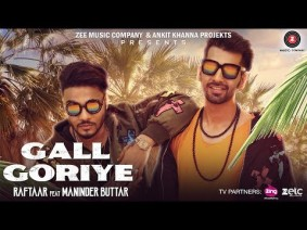 Gall Goriye Song Lyrics