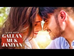 Gallan Muk Janiyan Song Lyrics