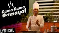 Gama Gama Samayal Song Lyrics