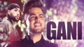 Gani Song Lyrics