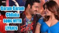Garam Garam Chilaka Song Lyrics