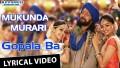 Gopala Ba Song Lyrics